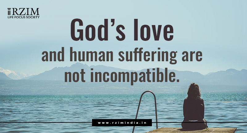 God's love and human suffering are not incompatible