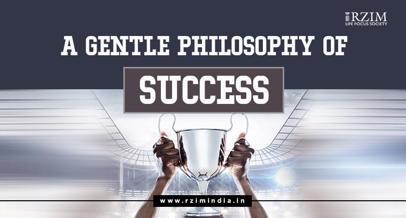 A Gentle Philosophy of Success