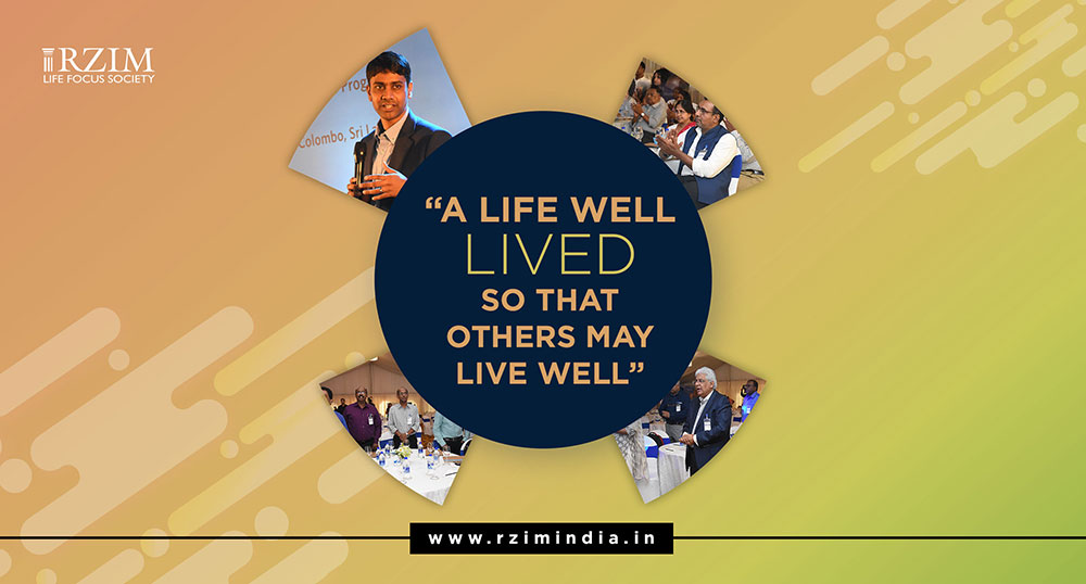 e3076f2f5 A Life Well Lived So That Others May Live Well - RZIM India