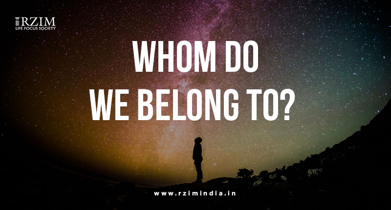 Whom do we belong to?
